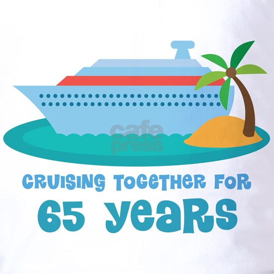 65 Year Annivesrary Cruise