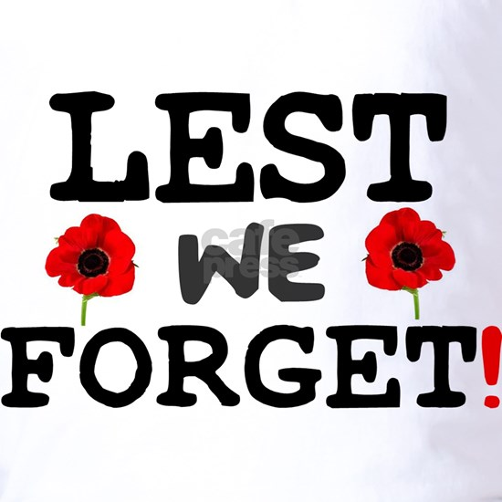 LEST WE FORGET! -