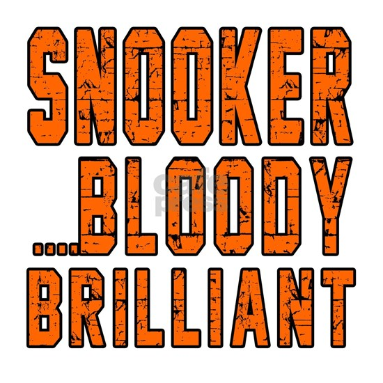 Snooker Bloody Brilliant Designs