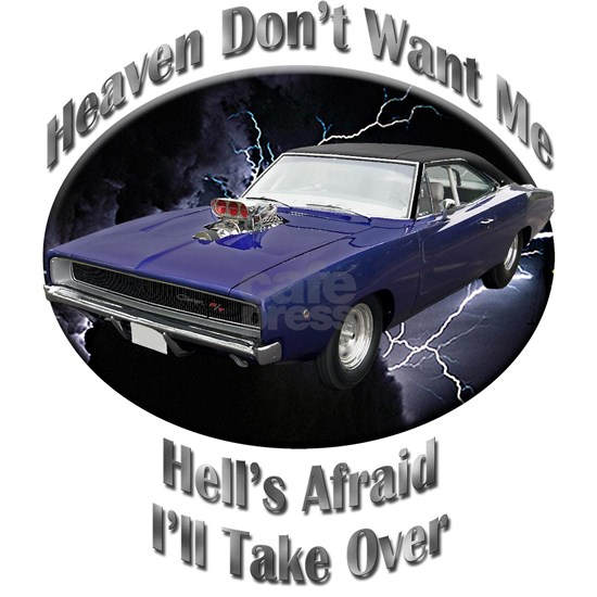 Dodge Charger R/T Heaven Don't Want Me