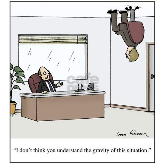 Gravity of this situation cartoon