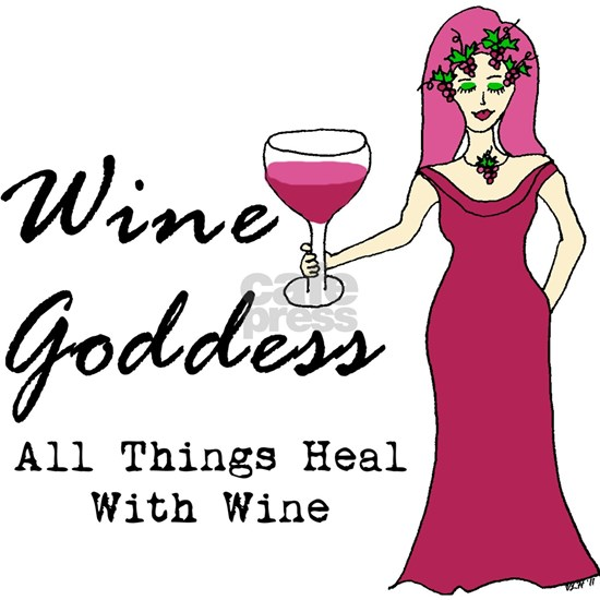Wine Goddess - All Things Heal With Wine