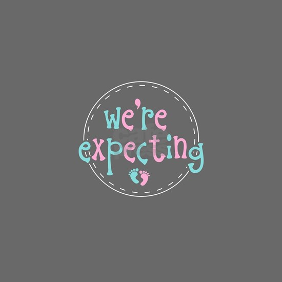 We're Expecting
