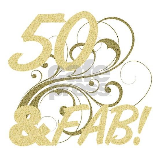 50 And Fabulous (Glitter)