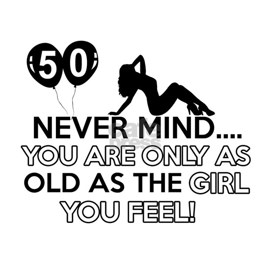 50 Never Mind