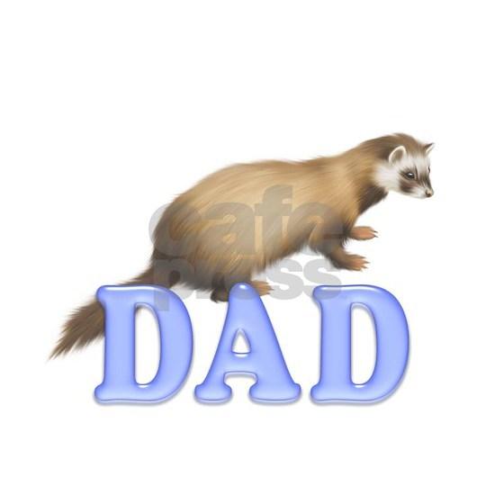 Ferret Dad 1