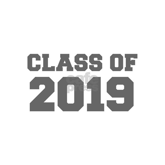 CLASS OF 2019-Fre gray 300