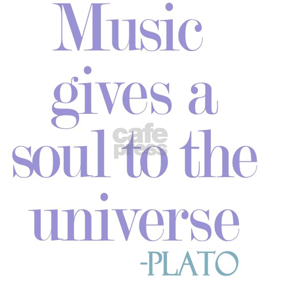 Music gives soul