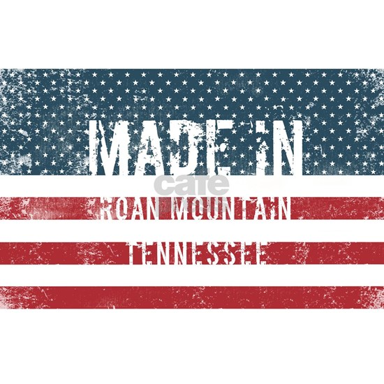 Made in Roan Mountain, Tennessee
