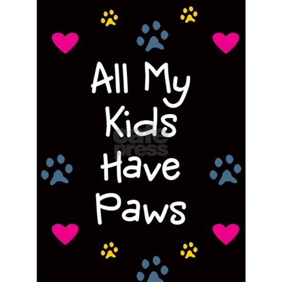All My Kids Have Paws