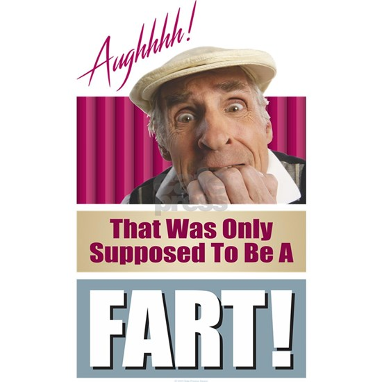 Supposed to Be a Fart