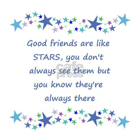 Good Friends are like Stars Inspirational Quote