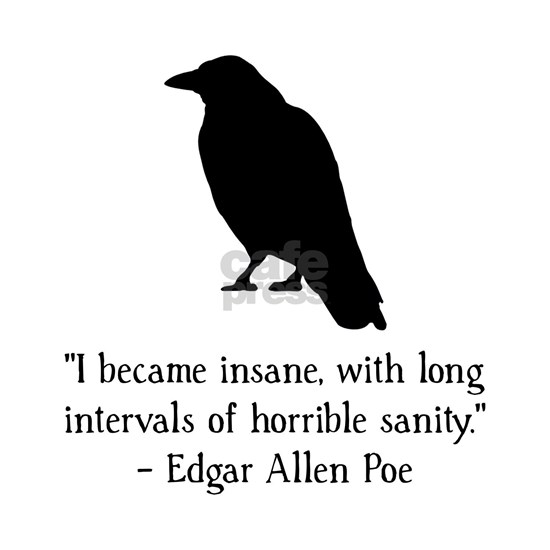 Edgar Allen Poe Quote Black