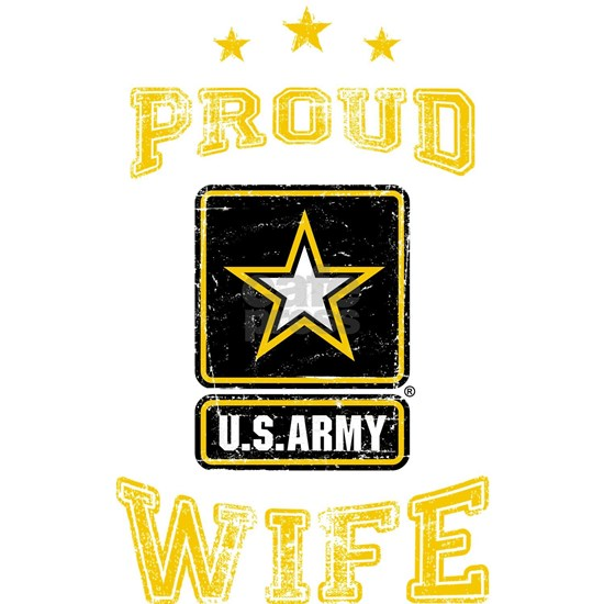US Army proud Wife