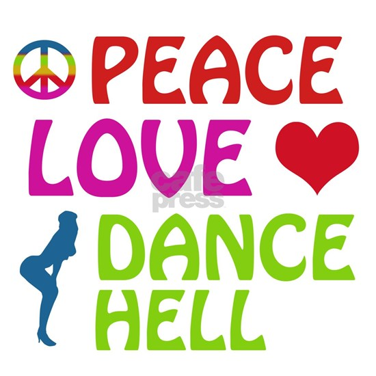 Peace Love Dancehall