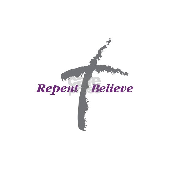 Repent Believe
