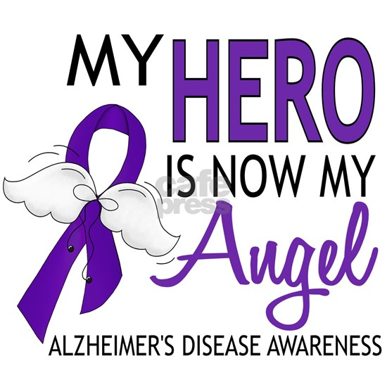 -Alzheimers Hero Now My Angel