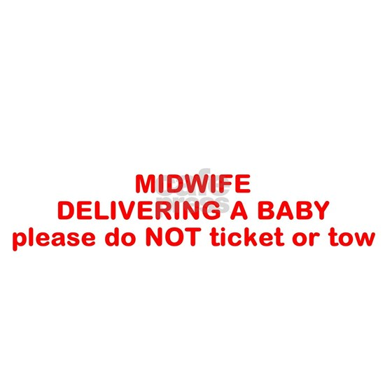 delivering a baby/ do not ticket