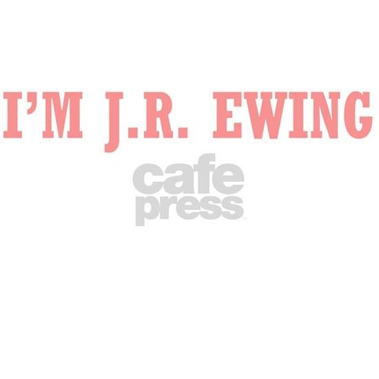 Im J.R. Ewing