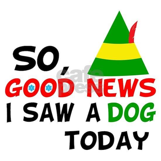 Buddy Elf Dog Quote