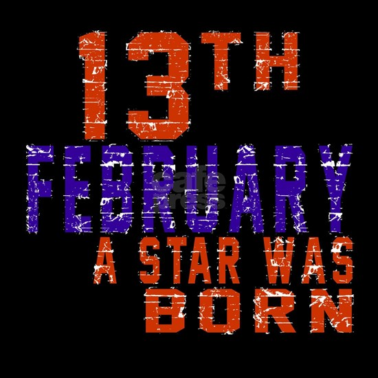 13 February A Star Was Born