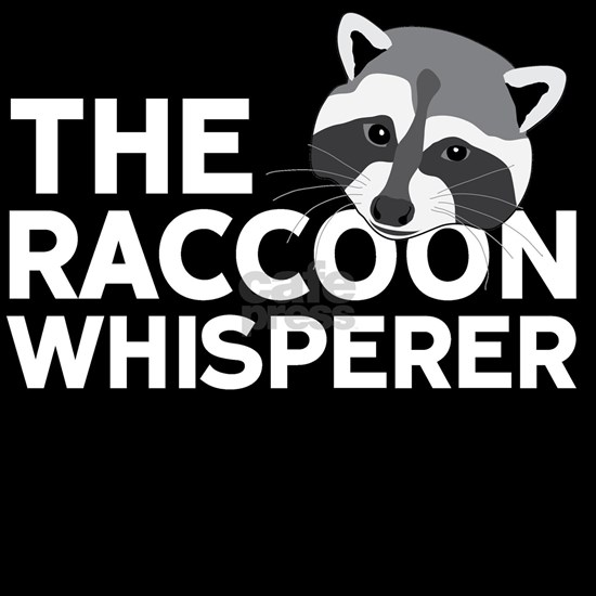 The Raccoon Whisperer