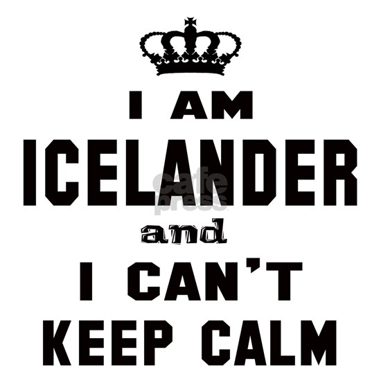 I am Icelander and I cant Keep Calm