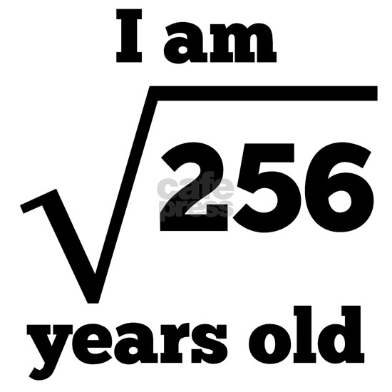 16th Birthday Square Root