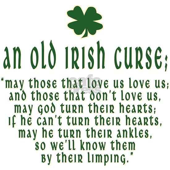 an old irish curse T-Shirt