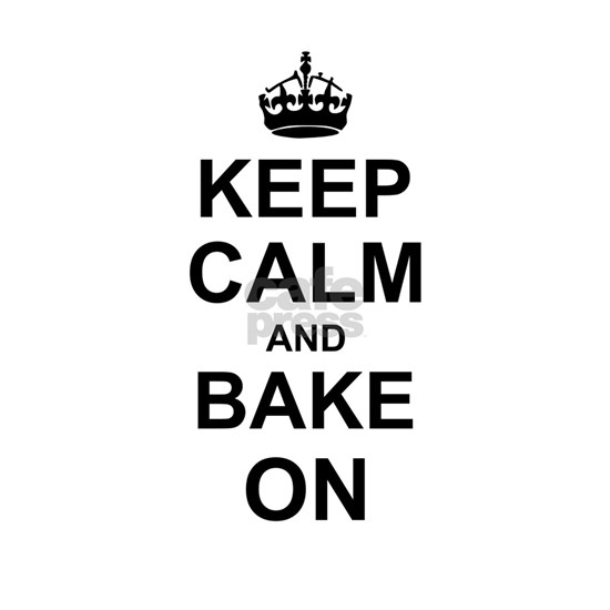 Keep Calm and Bake on - Black