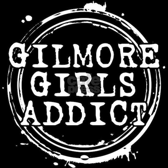 Gilmore Girls Addict