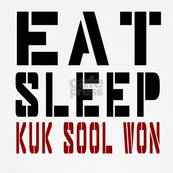 Eat Sleep kuk Sool Won