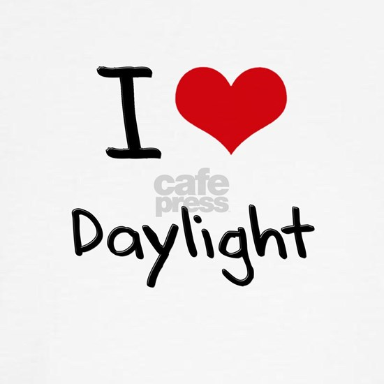 I Love Daylight