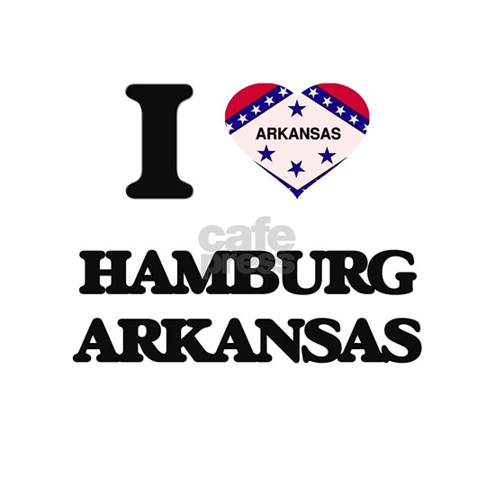 I love Hamburg Arkansas