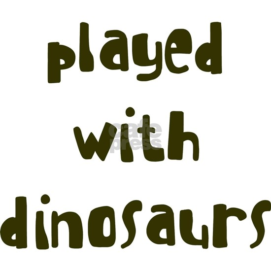 playedwithdinosaurs_new