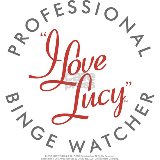 Professional I Love Lucy Binge Watcher