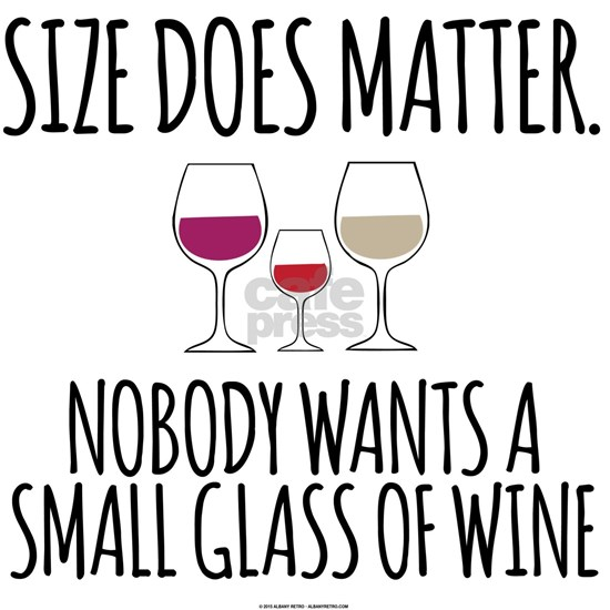 Wine Size Does Matter