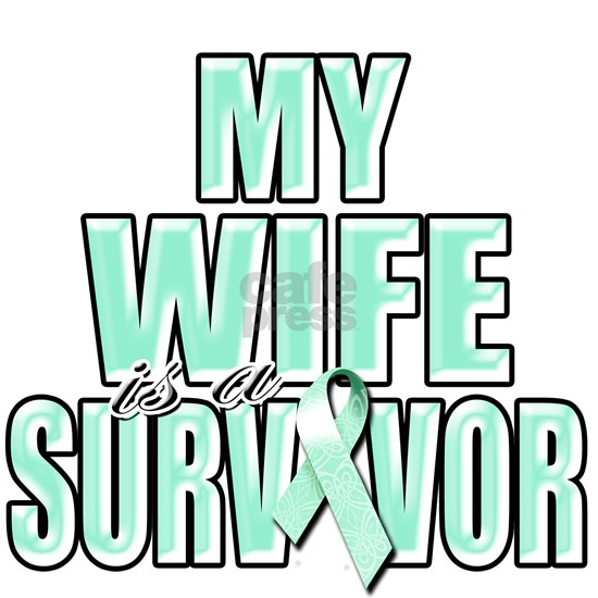 My Wife is a Survivor (teal)