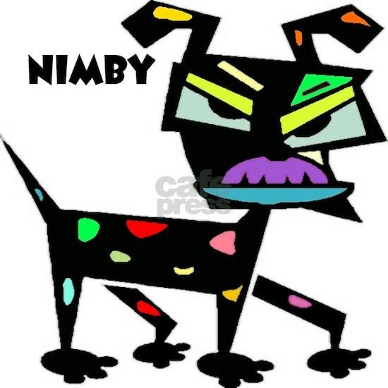 NIMBY - not in my backyard Sticker (Rectangle) NIMBY - not ...