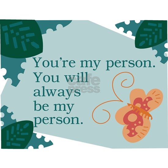 Your'e My Person
