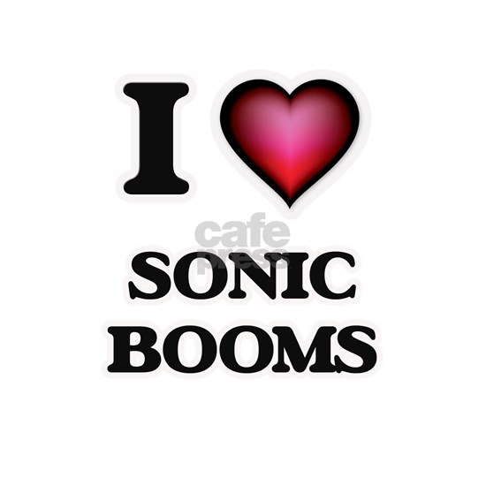 I love Sonic Booms