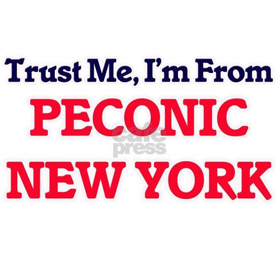 Trust Me, I'm from Peconic New York