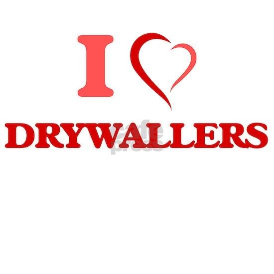 I love Drywallers