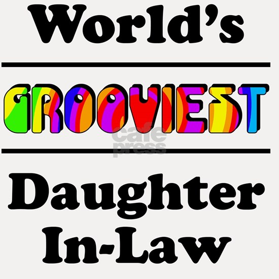 Grooviest_Daughter-In-Law