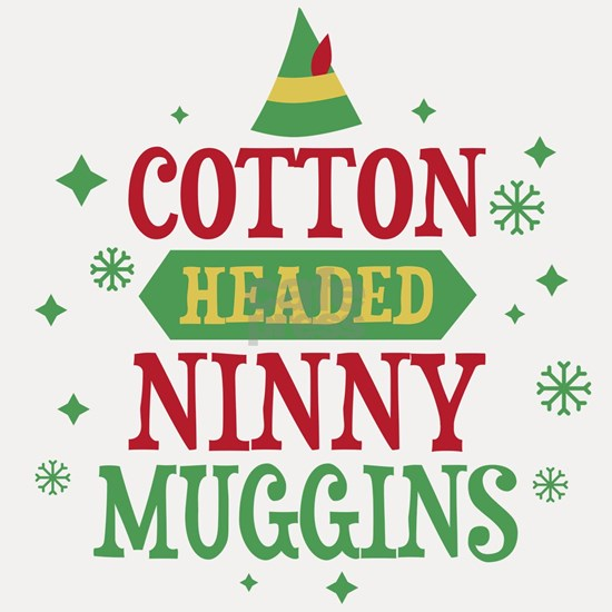 Elf Cotton Headed Ninny Muggins