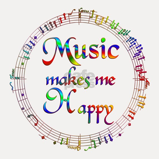Music Makes Me Happy