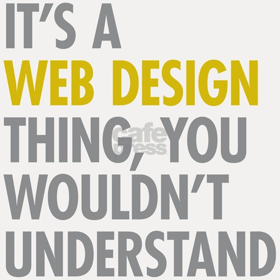Its A Web Design Thing
