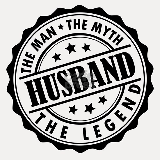 Husband - The Man The Myth The Legend