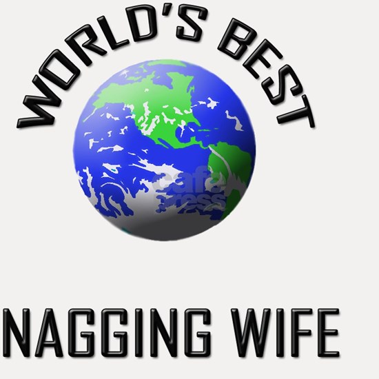 NAGGING-WIFE