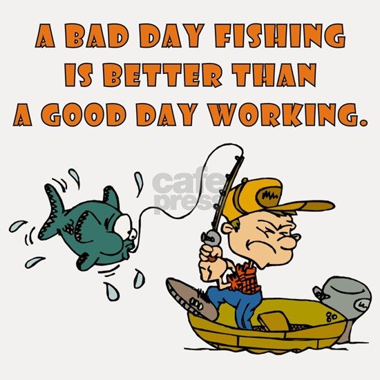 A BAD DAY FISHING